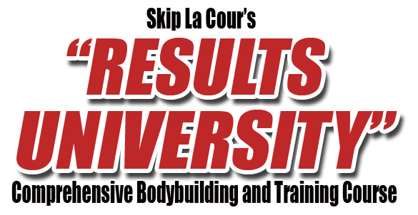 headline Skip La Cours Results University Comprehensive Bodybuilding and Training Course