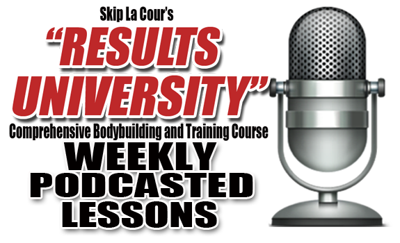 podcast banner Skip La Cours Results University Comprehensive Bodybuilding and Training Course