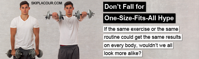 Don't Fall for One Size Fits All Hype The TRUTH About Bringing Up Lagging Body Parts