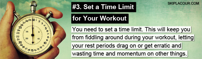 Set a Time Limit for Your Workout Expert Tips for Next Level Training: Part 1