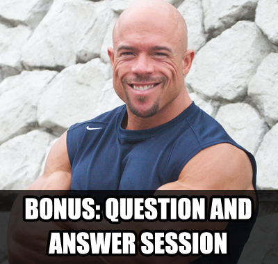 bonus q a ULTIMATE Bodybuilding Contest Preparation Audio Seminar Course