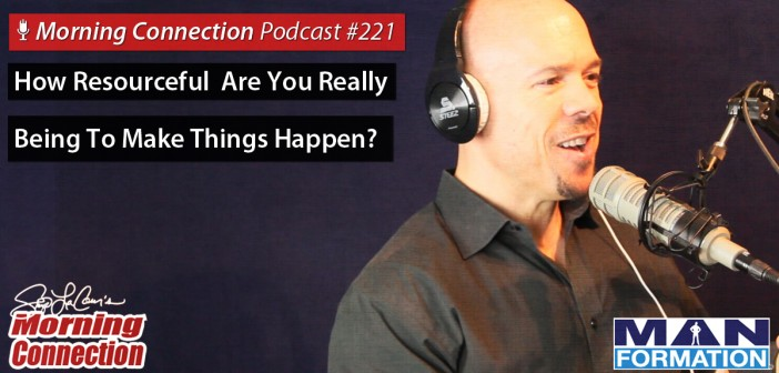 How Resourceful Are You Really Being To Make Things Happen?