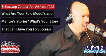 What Are Your Role Model's and Mentor's Stories? What's Your Story That Can Drive You To Success?