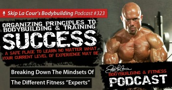 "Breaking Down The Mindsets Of The Different Fitness ""Experts"" - Podcast #323"