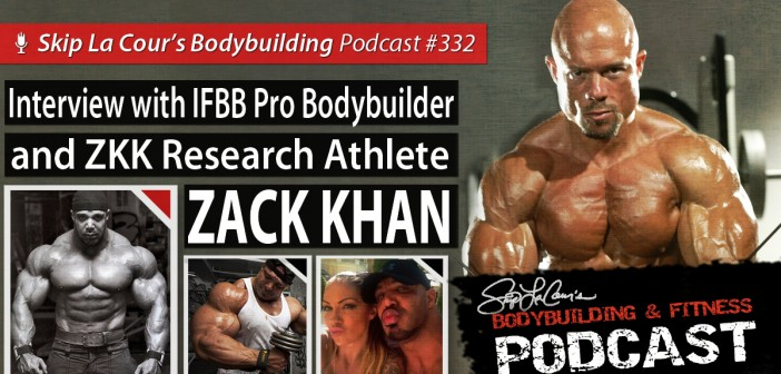 Interview With IFBB Pro Bodybuilder And ZKK Reseach Athlete ZACK KHAN