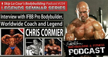 Interview With IFBB Pro Bodybuilding Legend and Coach CHRIS CORMIER
