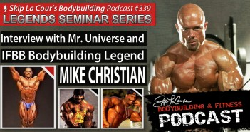 Interview With Mr. Universe and IFBB Bodybuilding Legend - Bodybuilding and Fitness Podcast #339