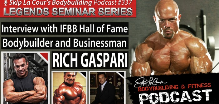 Interview With IFBB Hall of Fame Bodybuilder and Businessman RICH GASPARI