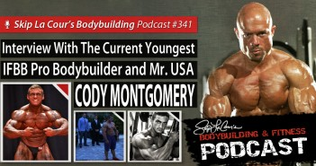 Interview with the Current Youngest IFBB Professional Bodybuilder and Mr. USA CODY MONTGOMERY - Bodybuilding and Fitness Podcast #341