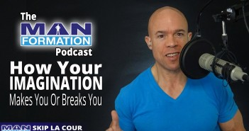 How Your Imagination Will Make You Or Break You