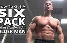 How to Get a Six Pack When You Are an Older Man