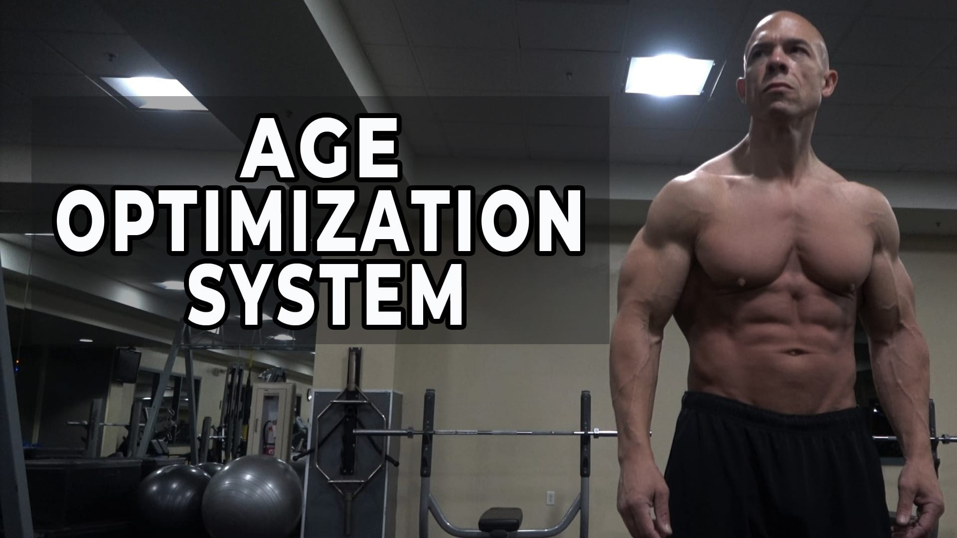 Age Optimization System for Older Men